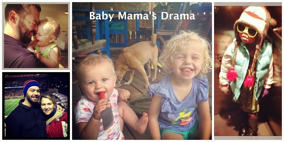 Baby Mama's Drama