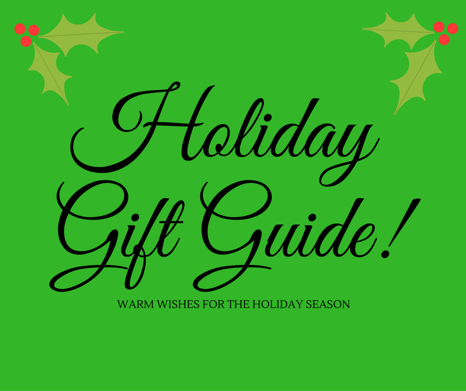 ~*~Holiday Gift Guide 2016~*~