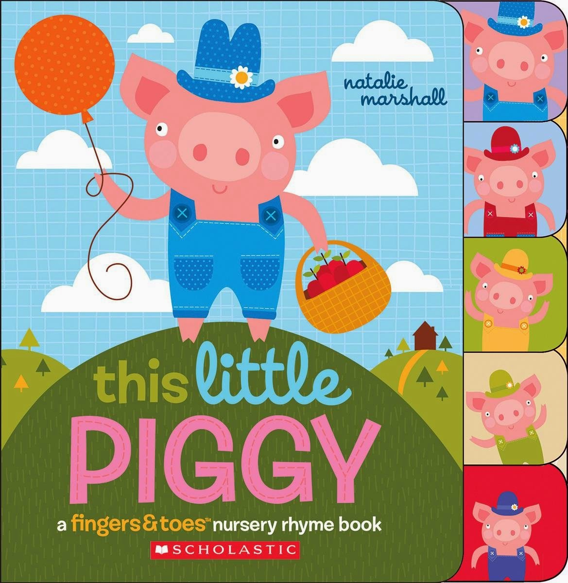 http://www.amazon.com/This-Little-Piggy-Fingers-Nursery/dp/054576761X/ref=sr_1_6?s=books&ie=UTF8&qid=1425914935&sr=1-6&keywords=this+little+piggy