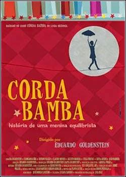 Corda Bamba: História de Uma Menina Equilibrista – Nacional (2012)