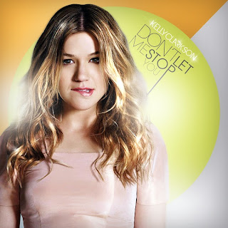 Kelly Clarkson - Don't Let Me Stop You Lyrics