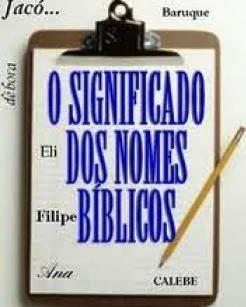 NOMES BÍBLICOS - Consulte