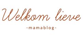 Welkom lieve mamablog