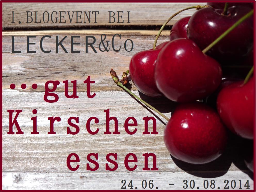 http://leckerundco.blogspot.de/2014/06/1-blogevent-gut-kirschen-essen.html