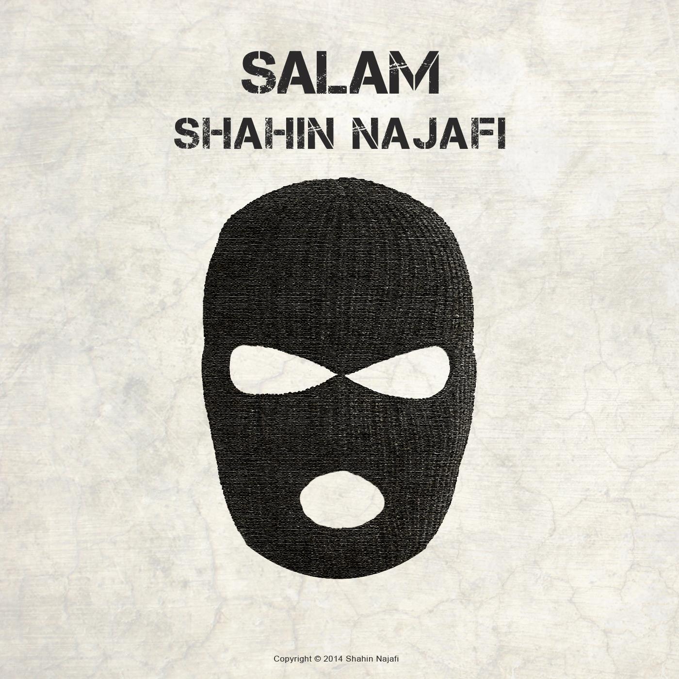 Salam - Shahin Najafi