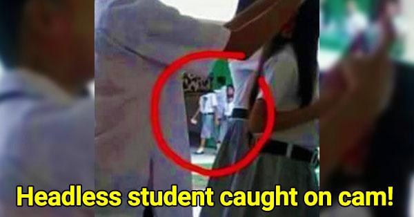 Creepy headless student was caught on cam!