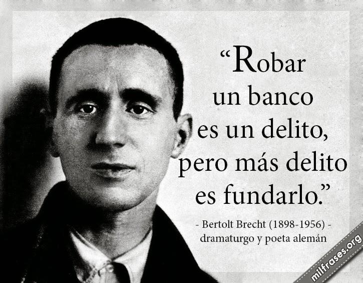 frases y libros de Bertolt Brecht, dramaturgo y poeta alemán.
