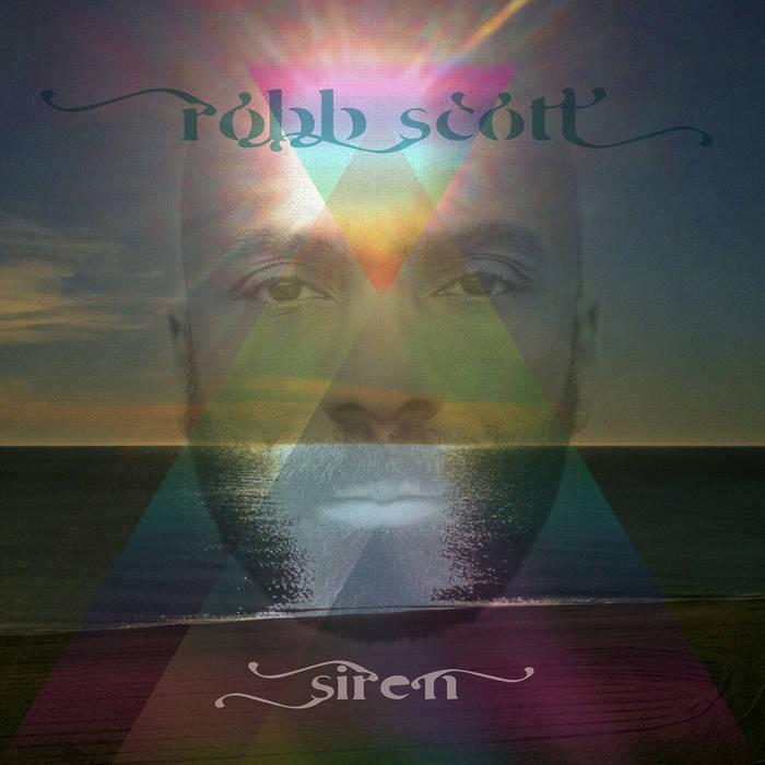 Robb Scott _ Siren