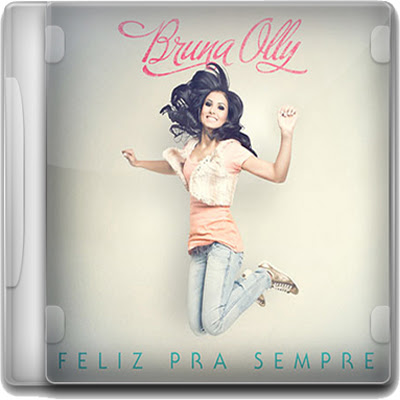 Download CD Bruna Olly   Feliz Pra Sempre
