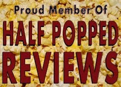 HALF POPPED REVIEWS