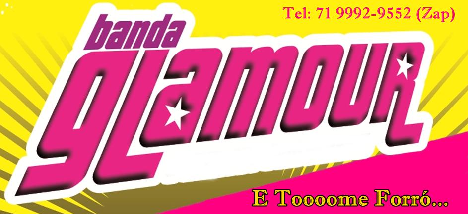 Banda Glamour - E Toooome Forró...