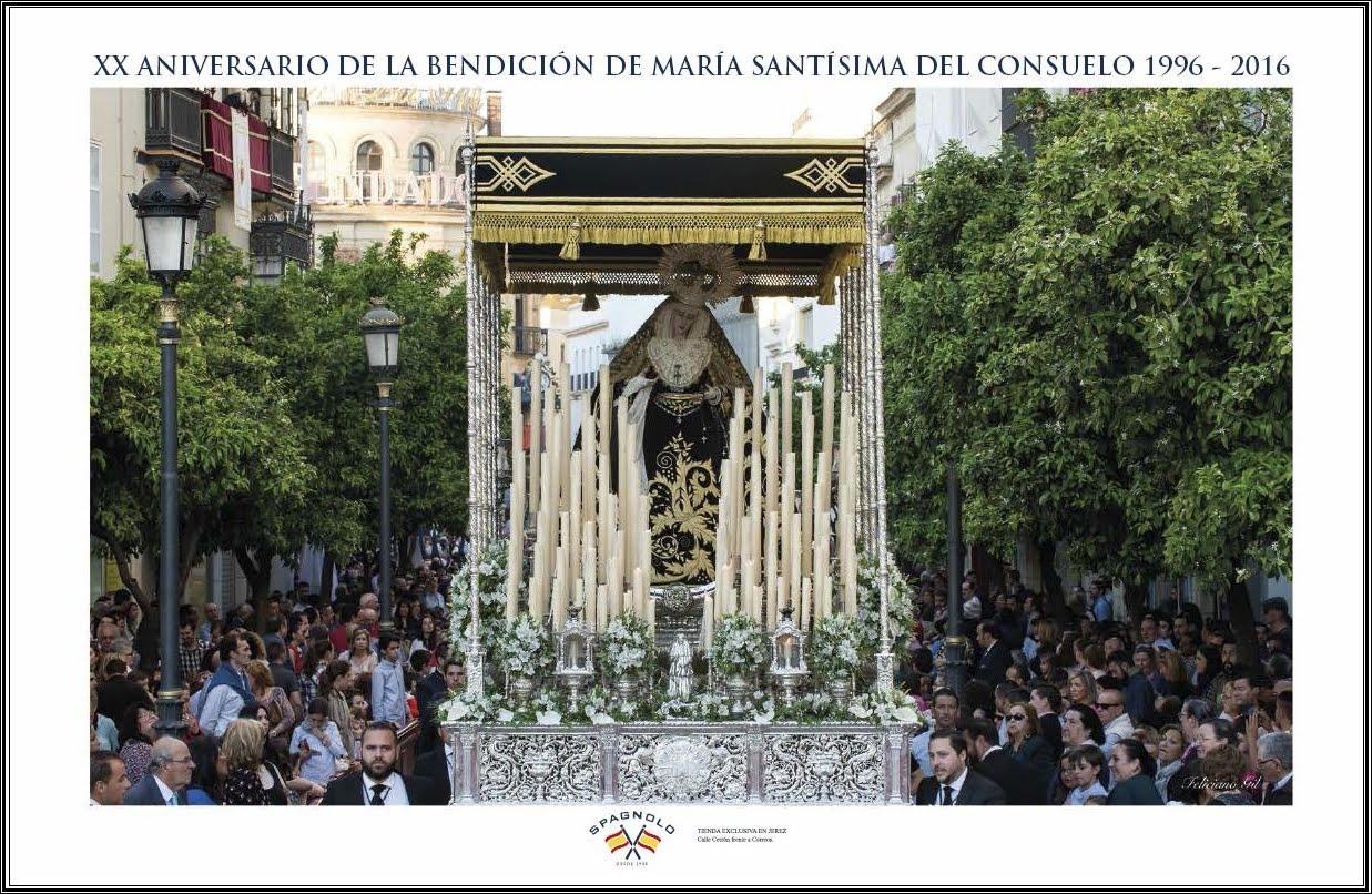 Cartel Anunciador XX Aniversario Mª.Stma.del Consuelo 1996-2016