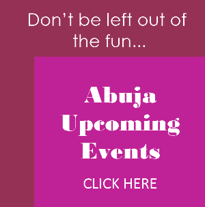 Upcoming events in Abuja