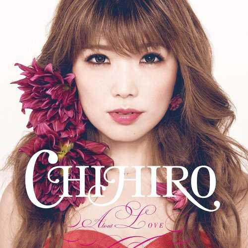 [Album] CHIHIRO – About LOVE (2015.10.21/MP3/RAR)