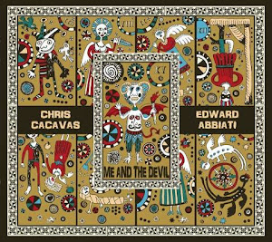 Chris Cacavas & Edward Abbiati – Me And The Devil (2014)