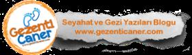 Gezenti Caner - Seyahat ve Gezi Yazıları Blogu
