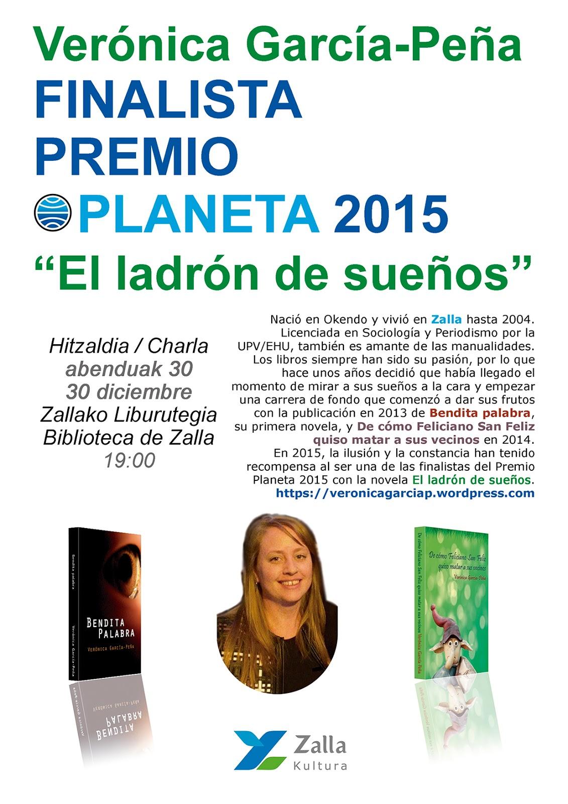 Verónica García-Peña, finalista del Premio Planeta 2015 (hitzaldia / charla  - abenduak 30 diciembre)
