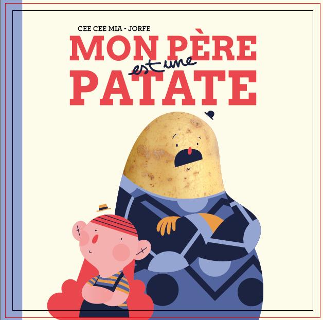 Mon père est une patate