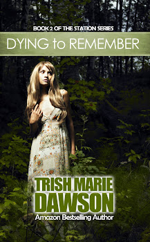 Dying To Remember by Trish Marie Dawson