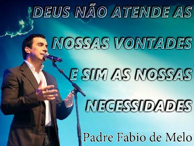 Frases do Padre Fabio de Melo