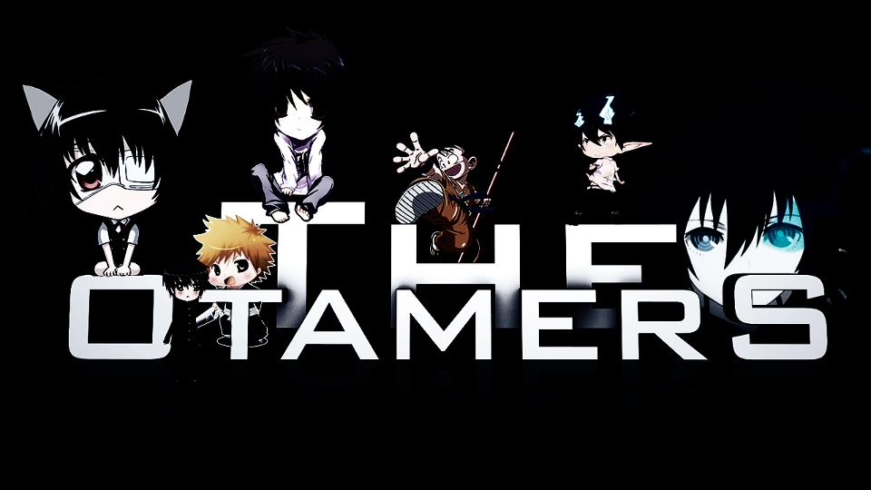 ~~The Otamers~~