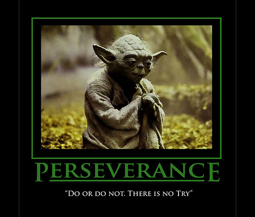 you do or do not there is no try