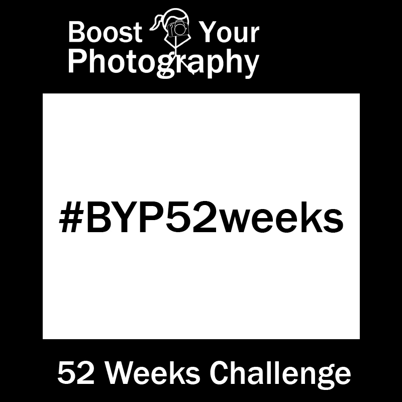 Boost Your Photography BYP52Weeks