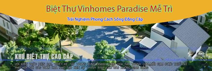 Biệt Thự Vinhomes Paradise Mễ Trì