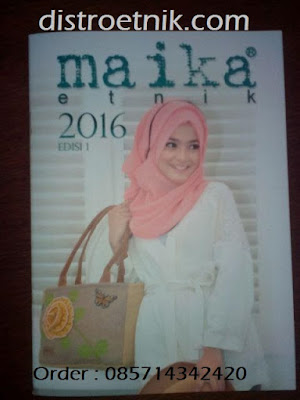 katalog terbaru maika etnik 2016