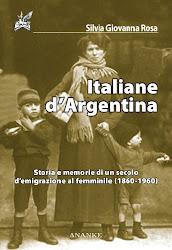 "Esce per Ananke, ""Italiane d'Argentina"" di Silvia Rosa"
