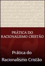 Livro Prática do Racionalismo Cristão