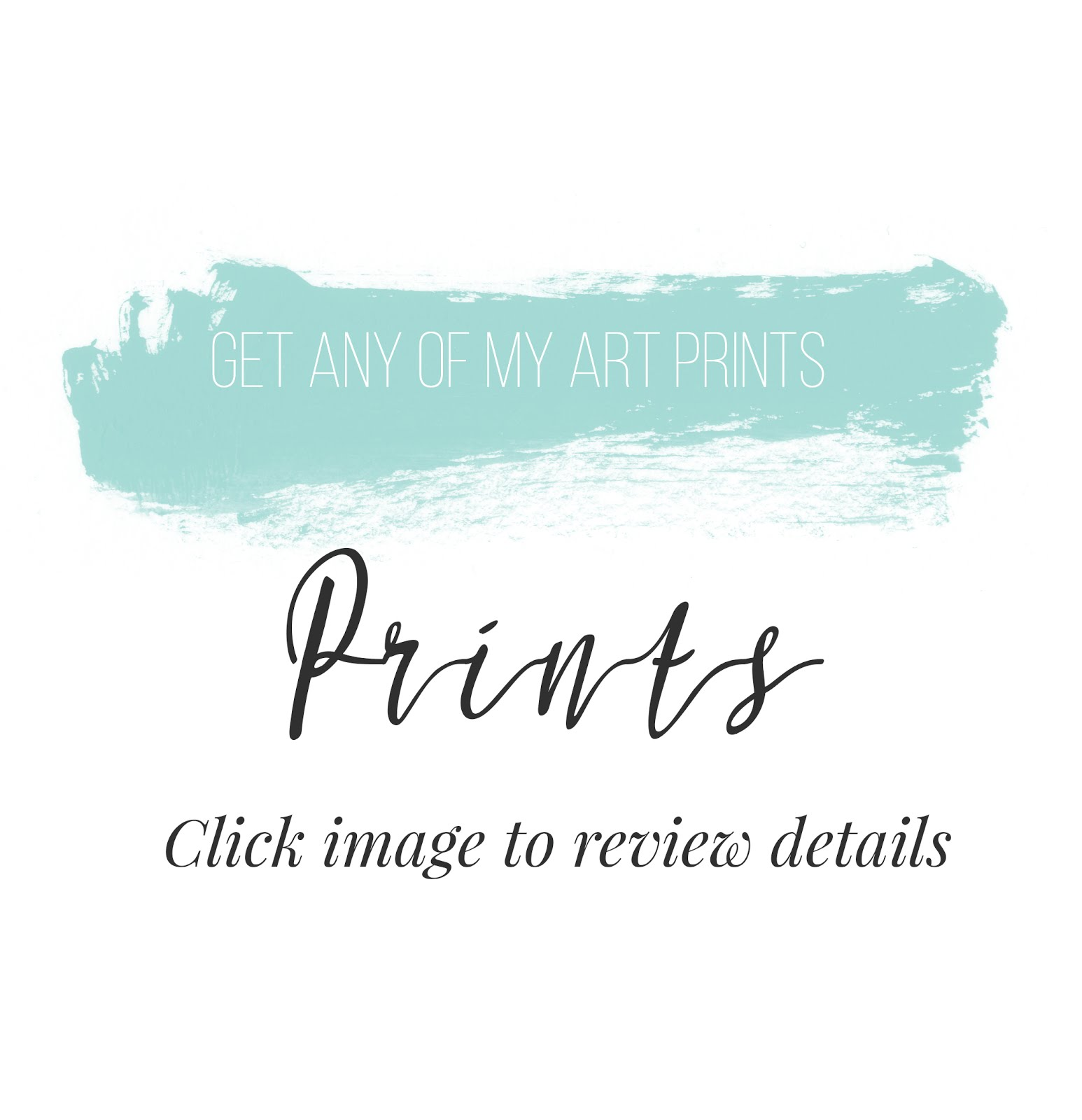 Get any of my Art Prints