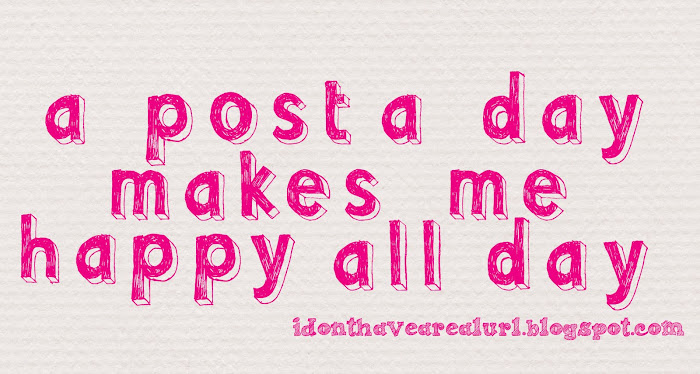 a post a day make me happy all day