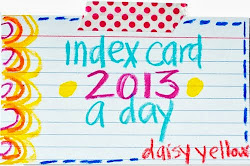 ♥Index Card a Day 2013♥
