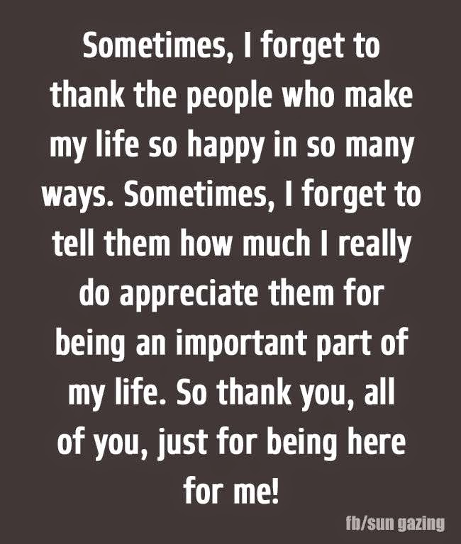 sometimes i forget to thank the people who make my life so happy in