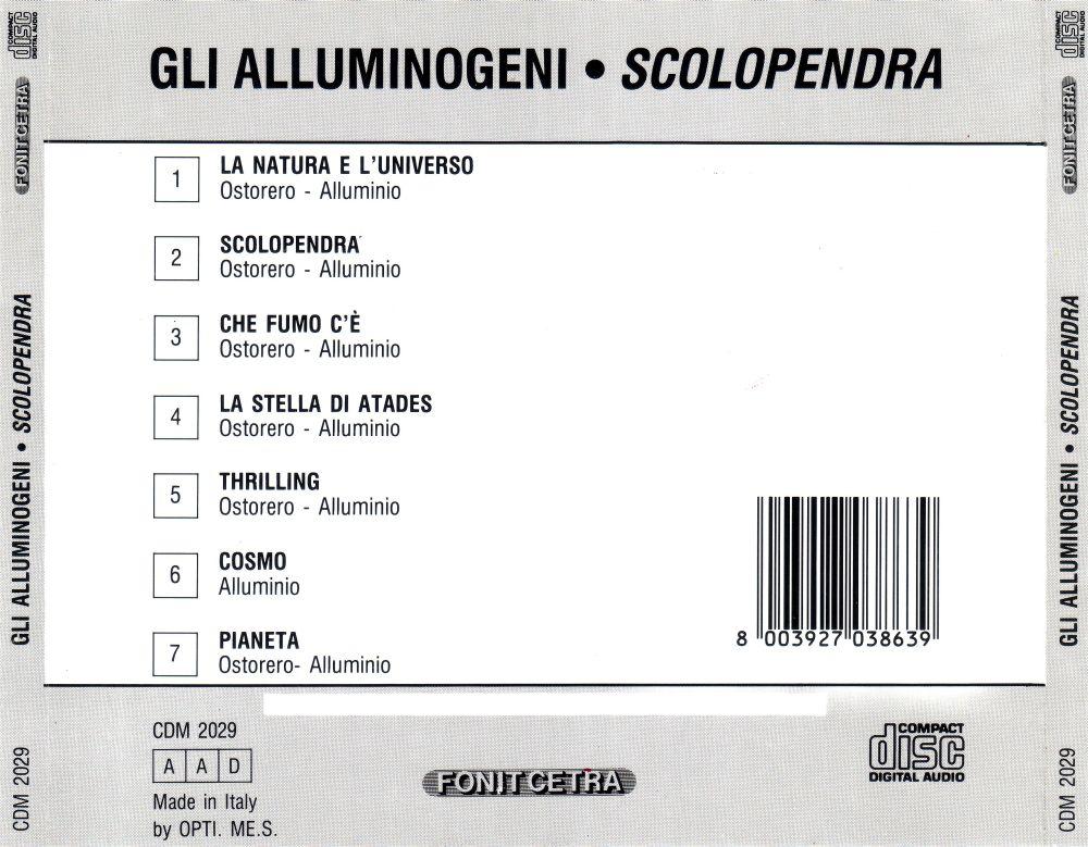 Gli Alluminogeni / Creedence Clearwater Revival - La Stella Di Atades / Someday Never Comes