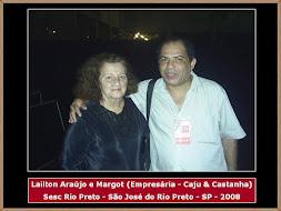 Lailton Araújo e Margot (Empresária de Caju & Castanha)