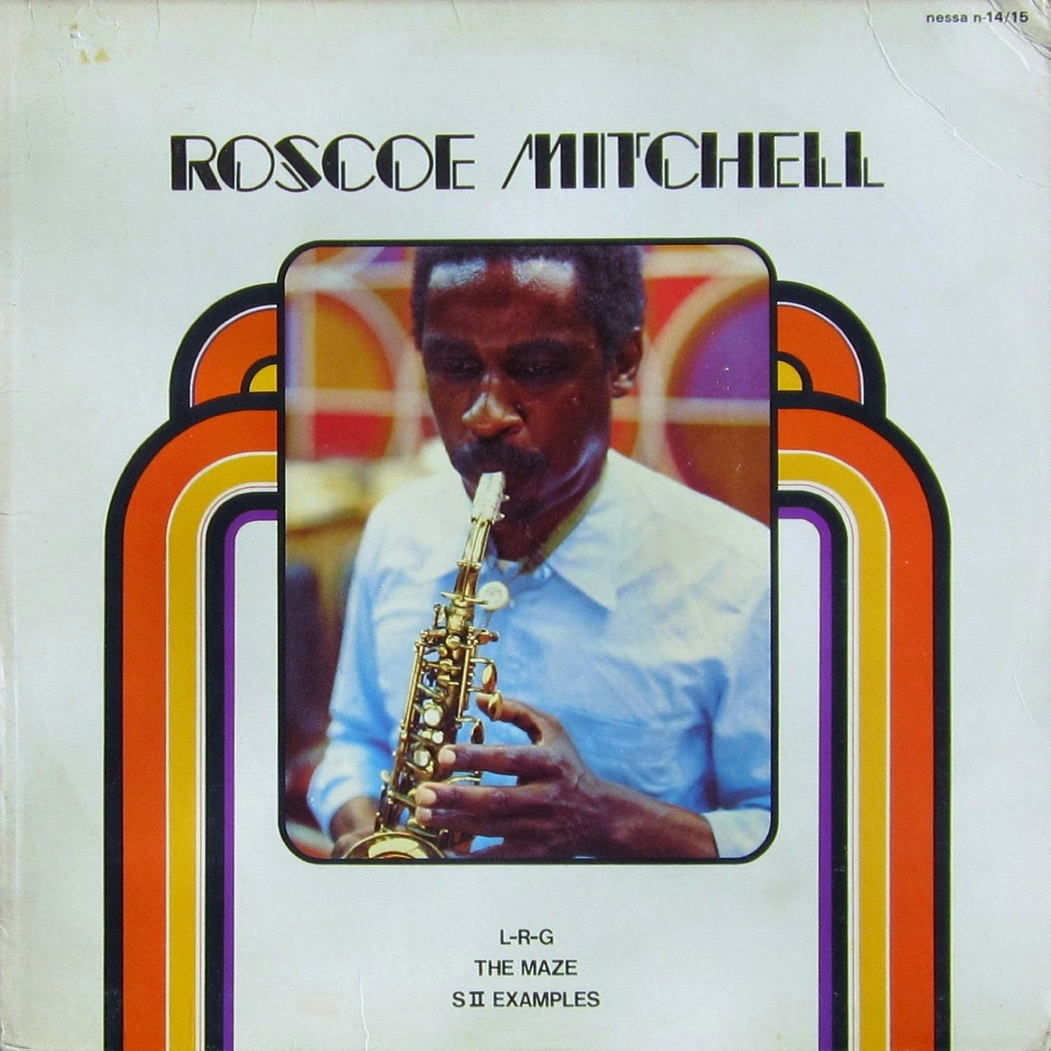 Different Perspectives In My Room...!: ROSCOE MITCHELL – L ...
