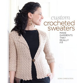 Book Review and Designer Interview: Custom Crocheted Sweaters by Dora Ohrenstein