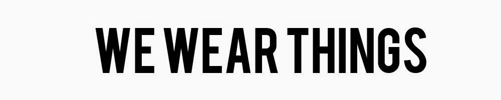 we wear things - houston fashion blog | personal style blog
