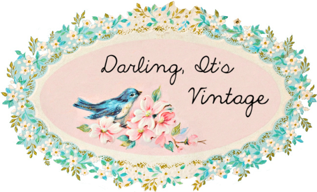 Darling It's Vintage..