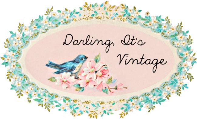 Darling It's Vintage..