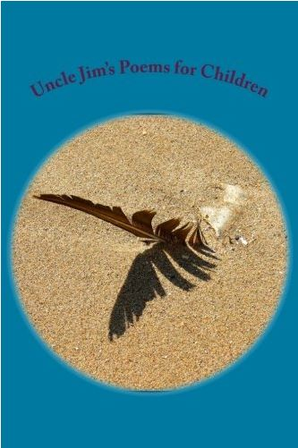 Uncle Jim's Poems for Children