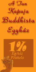 Add A Tan Kapuja Buddhista Egyhznak az add 1%-t!