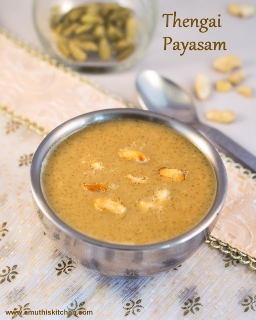 Thengai Arisi Payasam
