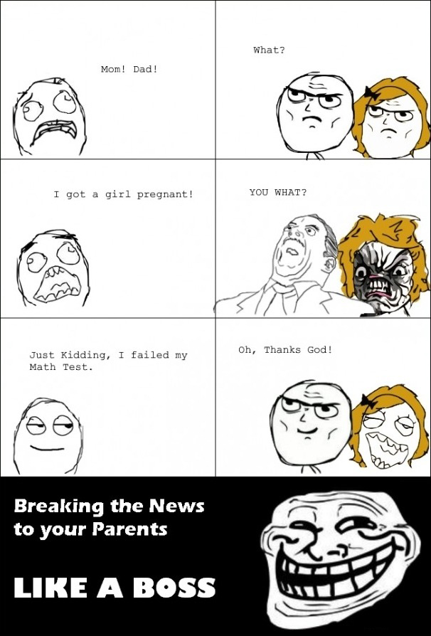Breaking The News To Your Parents - Like A Boss