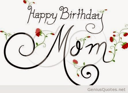 Birthday Wishes MoM