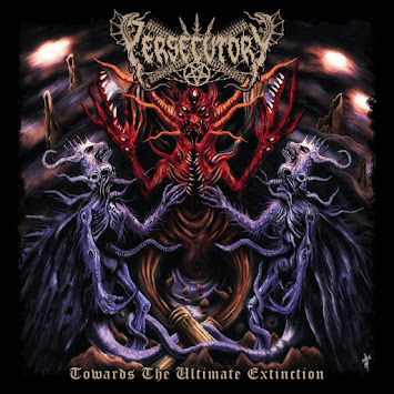 "PERSECUTORY - ""TOWARDS THE ULTIMATE EXTINCTION"""