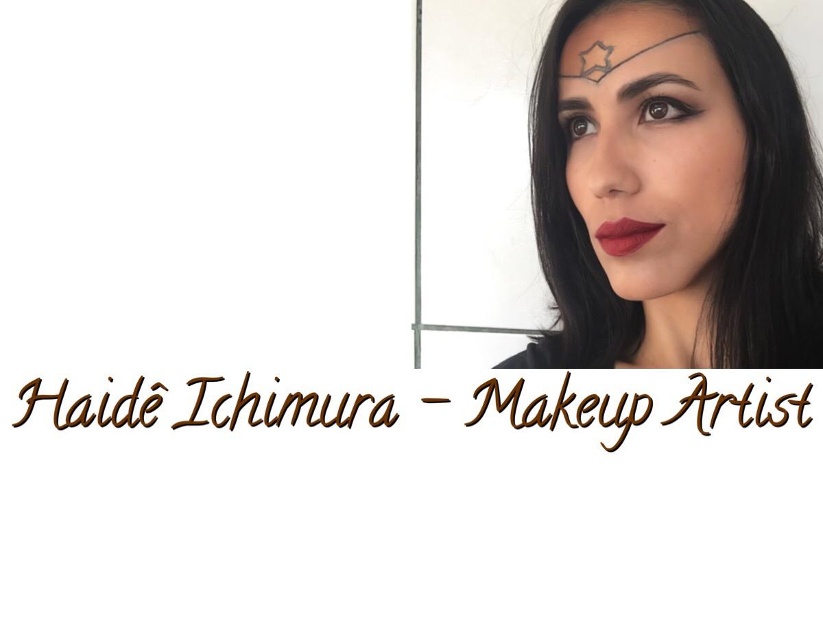 Haidê Ichimura - Makeup Artist