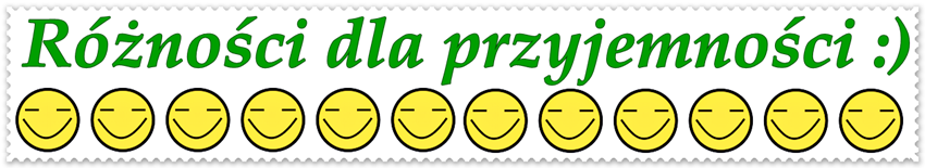 Różności dla przyjemności :)
